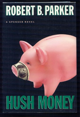 Image for Hush Money. A Spenser Novel.