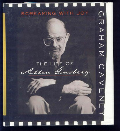 Image for Screaming with Joy : The Life of Allen Ginsberg