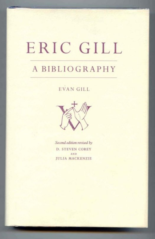 Image for Eric Gill. A Bibliography.