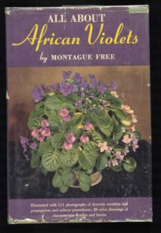 Image for All About  African Violets. The Complete Guide to Success with Saintpaulias.