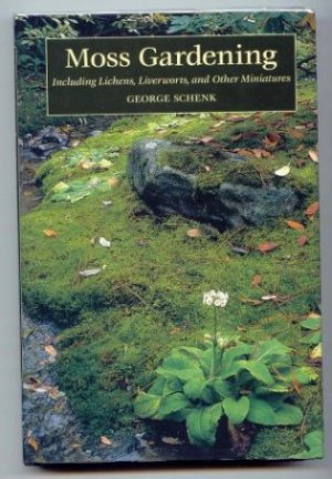 Image for MOSS GARDENING. Including Lichens, Liverworts and Other Miniatures.