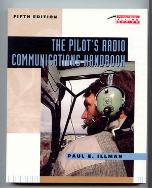 Image for The Pilot's Radio Communications Handbook [Practical Flying Series]