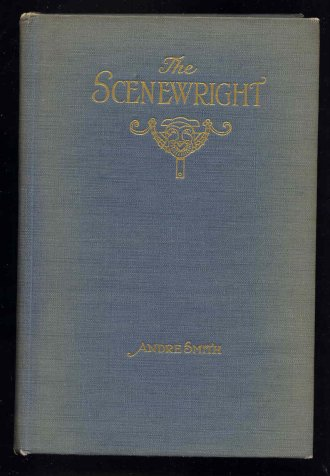 Image for The Scenewright. Illustrated By the Author.
