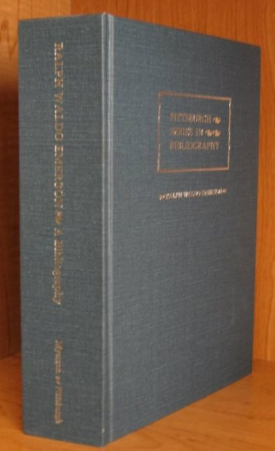 Image for Ralph Waldo Emerson. A Descriptive Bibliography. [Pittsburgh Series in Bibliography]