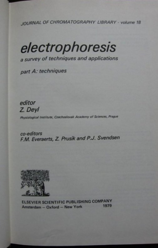 Image for Electrophoresis. A Survey of Techniques and Applications. Part A. Techniques. [Journal of Chromatography Library Vol. 18]