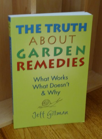 Image for The Truth About Garden Remedies. What Works  What Doesn't and Why