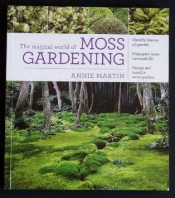 Image for The Magical World of Moss Gardening.